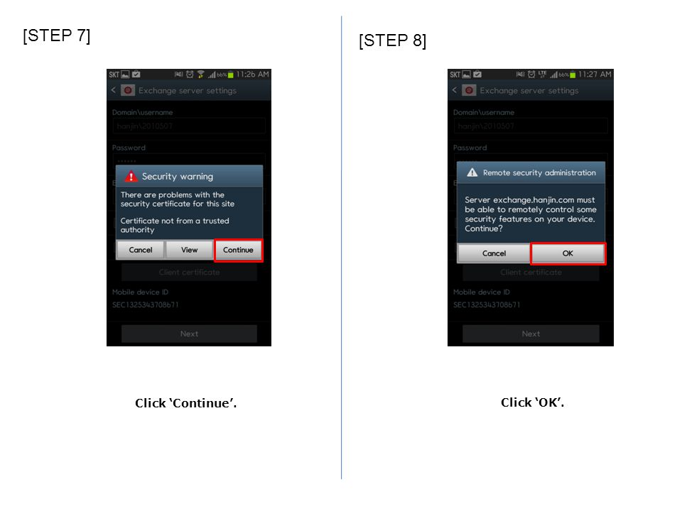 [STEP 7] [STEP 8] Click 'Continue'. Click 'OK'.